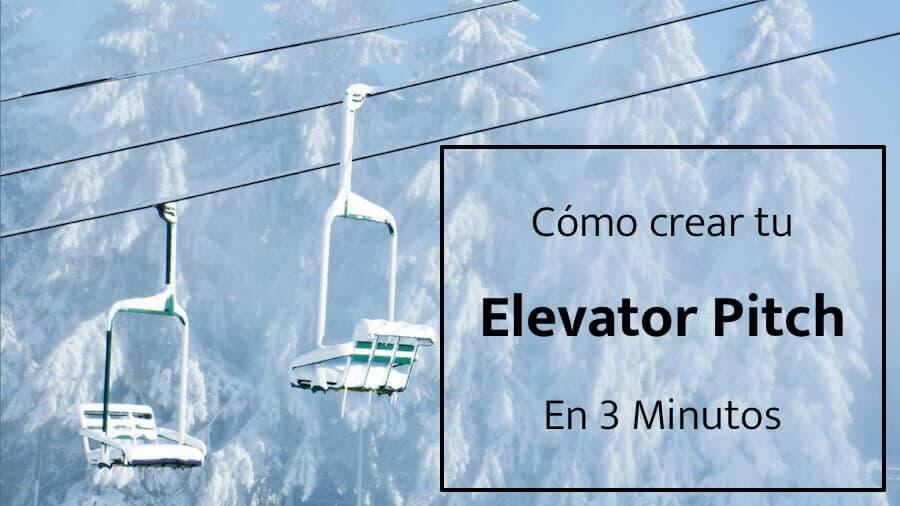 Cómo crear tu Elevator Pitch en menos de 3 minutos