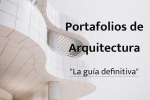 Como hacer un portafolio de arquitectura